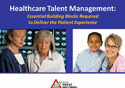 Talent Experience Delivers the Patient Experience